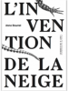 linvention-de-la-neige